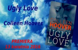 """Ugly Love"" Colleen Hoover"
