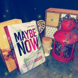 Maybe Now. Maybe Not – Colleen Hoover