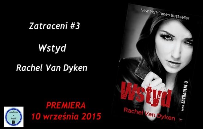"[Patronat] ""Wstyd"" Rachel Van Dyken"