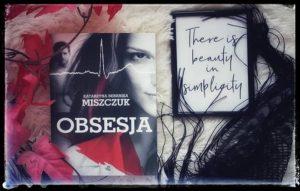 """Obsesja"" Katarzyna Berenika Miszczuk"