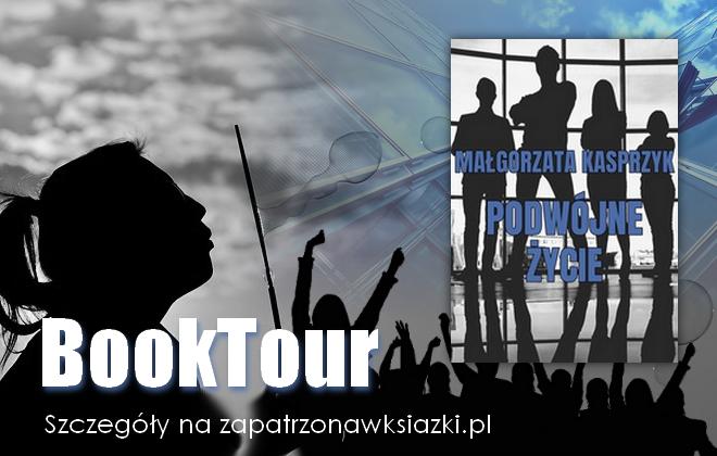 """Book Tour z """"Podwójne życie"""""""