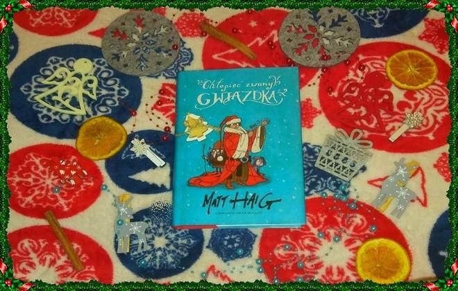 """[ChristmasBooks] """"Chłopiec zwany Gwiazdką"""" Matt Haig"""