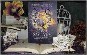 """Dwa światy"" Jennifer L. Armentrout"