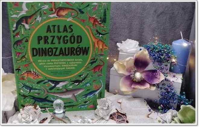 """""""Atlas przygód dinozaurów"""" Emily Hawkins"""