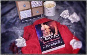 """""""W kajdankach miłości"""" K. Bromberg"""