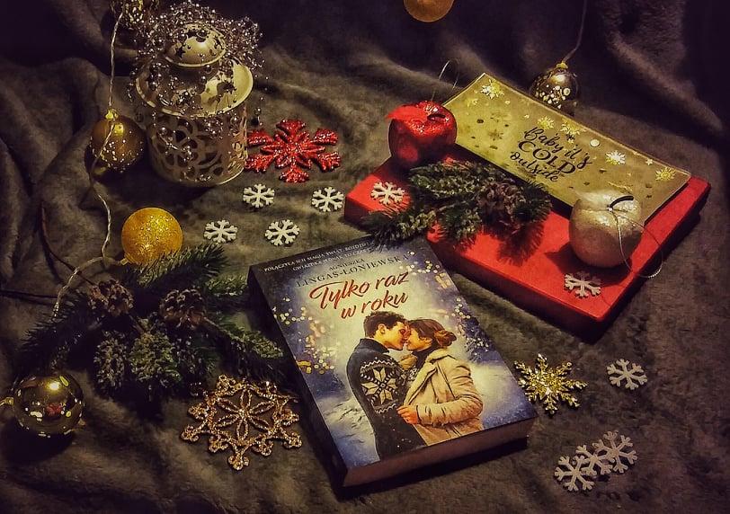"""[ChristmasBooks] """"Tylko raz w roku"""" Agnieszka Lingas-Łoniewska"""