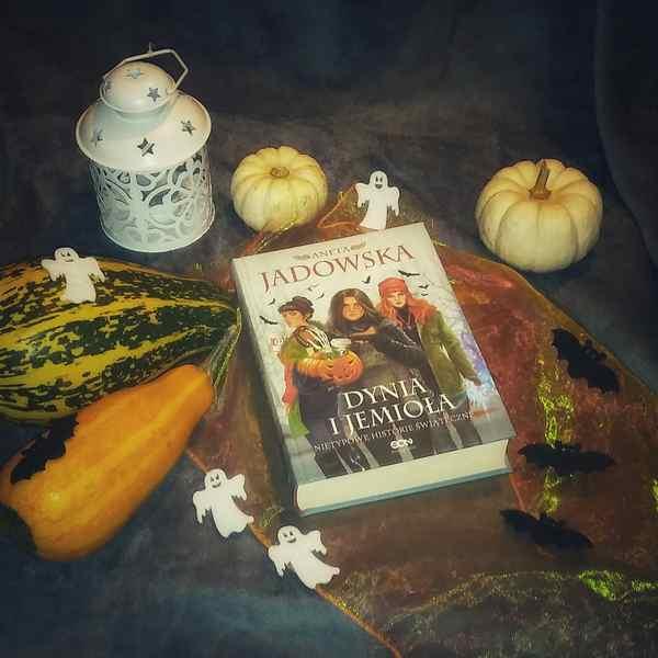 """[ChristmasBooks] """"Dynia i jemioła. Nietypowe historie świąteczne"""" Aneta Jadowska"""