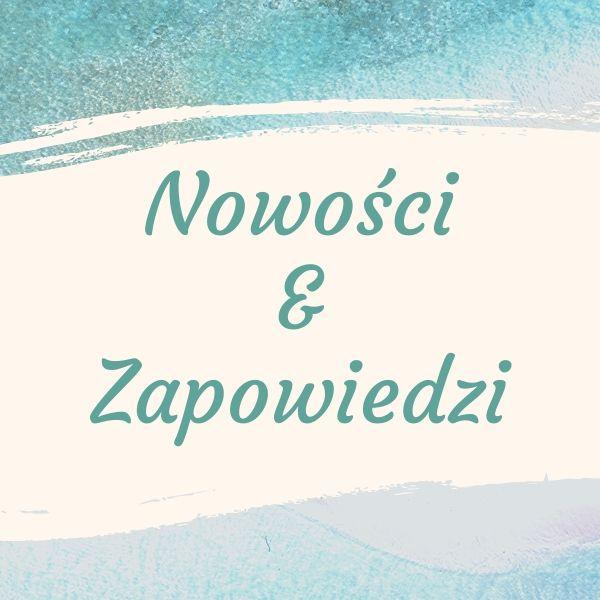 #06/2020 Nowości/zapowiedzi – CZERWIEC