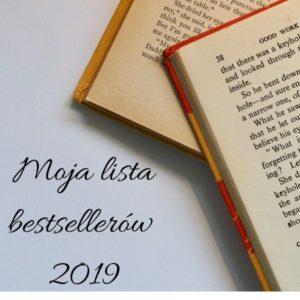 Moja lista bestsellerów 2019