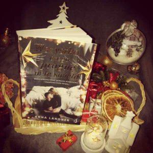 """[ChristmasBooks] """"Wszystko, czego pragnę w te święta"""" Anna Langner"""