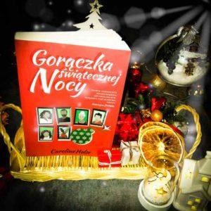 Gorączka świątecznej nocy – Caroline Hulse [ChristmasBooks]