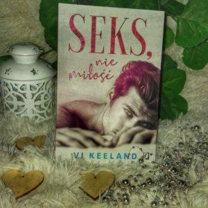 Seks, nie miłość Vi Keeland