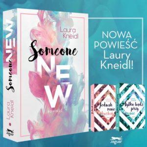 Someone New Laury Kneidl – zapowiedź patronacka